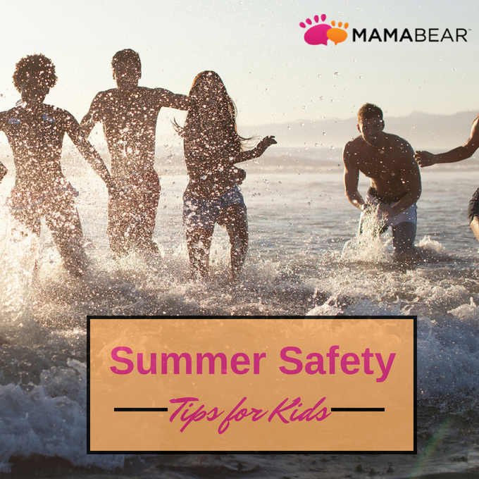Summer is here, help your kids enjoy their extra time, allow for some freedom and independence safely with some summer safety tips from MamaBear