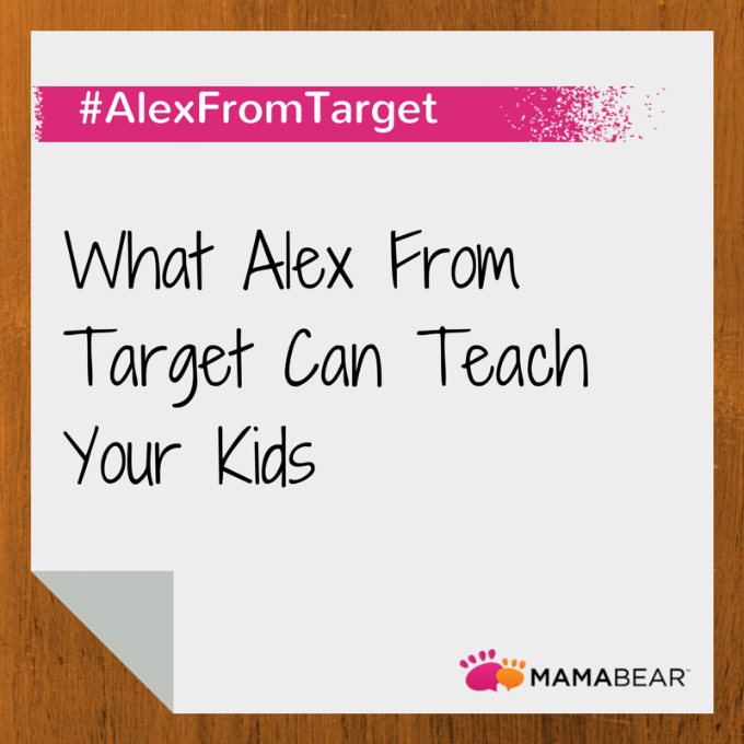 What #AlexFromTarget Can Teach Your Kids